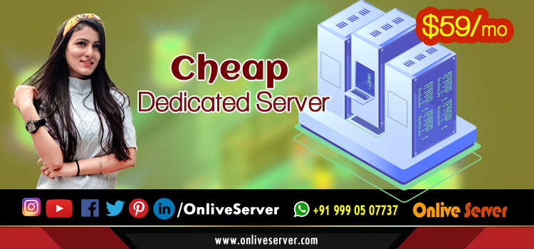 How to Choose the Dedicated Server Wisely – Onlive Server