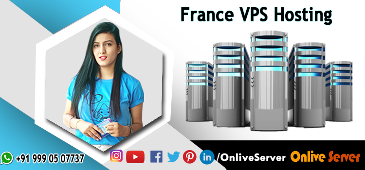 WHAT IS FRANCE VPS HOSTING AND WHEN YOU SHOULD SHIFT TO VPS HOSTING