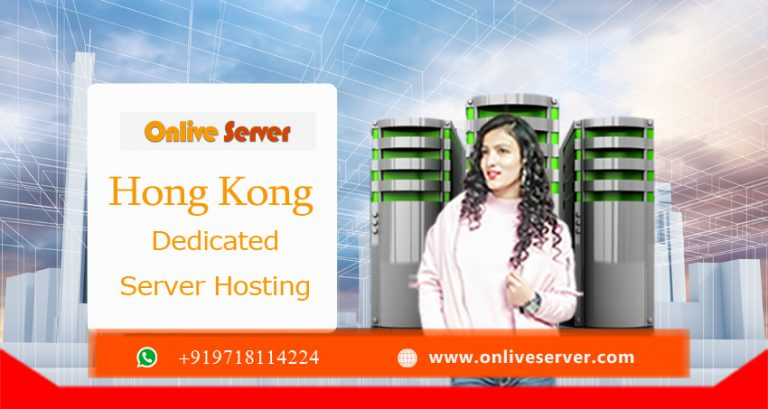 Quality Hosting Service Only Delivered by Hong Kong Dedicated Server