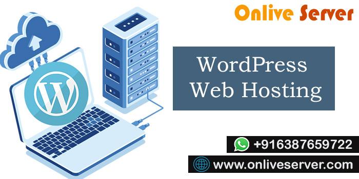 Best WordPress Web Hosting For You – Onlive Server